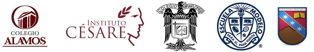 Colegio Álamos, Instituto Césare, Colegio Miraflores, Escuela Modelo, COlegio Chihuahua